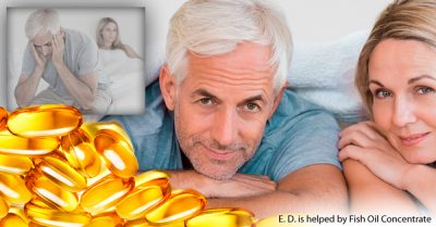 Erectile dysfunction helped by Fish Oil Concentrate